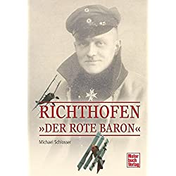 Richthofen: Der Rote Baron