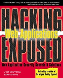 Hacking Exposed Web Applications: Web Applications