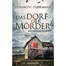 Das Dorf der Mörder: Sanela Beara - Kriminalroman - Kriminalroman