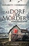 Das Dorf der Mörder: Sanela Beara - Kriminalroman - Kriminalroman bei Amazon kaufen