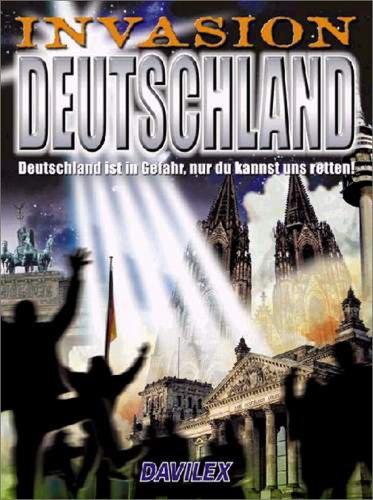 Invasion Deutschland - Deutschland in Gefahr