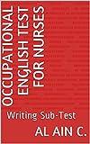 Occupational English Test for Nurses: Writing Sub-Test