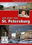 Der Spirit von St. Petersburg - Wunderschöne Orte - Genius Loci