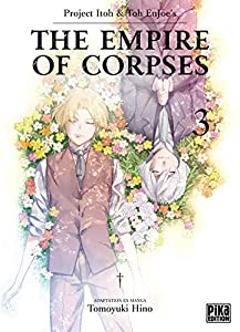The Empire of Corpses Edition simple Tome 3