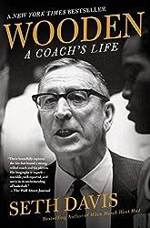 Wooden: A Coach's Life by Seth Davis (2015-01-13)