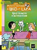 Ugo et Liza maître et maîtresse d' école