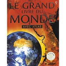 GRAND LIVRE DU MONDE AVEC ATLAS