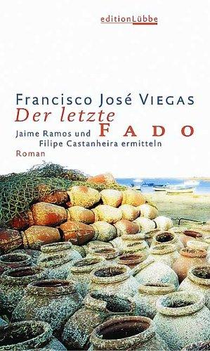 Der letzte Fado. par Francisco Jose Viegas