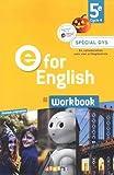 E for English 5e (éd. 2017) – Workbook Spécial DYS – version papier