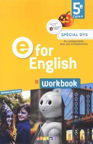 E for English 5e (éd. 2017) - Workbook Spécial DYS - version papier