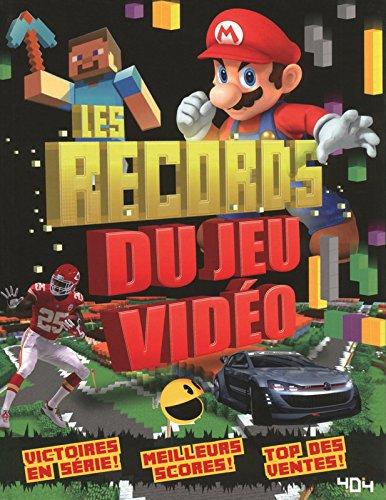Les records du jeu vidéo par Clive GIFFORD
