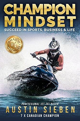 Champion Mindset: Succeed In Sports, Business & Life (English Edition) por Austin Sieben