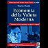 Economia della Valuta Moderna: Il libro base della Modern Money Theory