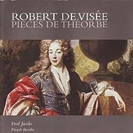 Visée: Pieces de Théorbe, et al.
