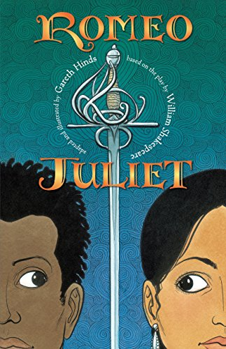 Romeo and Juliet (Shakespeare Classics Graphic Novels) (Juliet Romeo Novel Graphic)