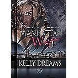 Manhattan Wolf: Toda una dama cuando tú no miras (American Wolf nº 1)