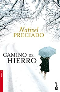 Camino de hierro par Nativel Preciado