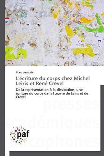 L'écriture du corps chez michel leiris et rené crevel (OMN.PRES.FRANC.) por VERLYNDE-M