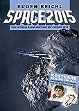 SPACE2015: Das aktuelle Raumfahrtjahr mit Chronik 2014 (SPACE Raumfahrtjahrbücher 12)