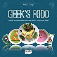 Geek's Food par Gorges