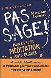 Pas sage ! Mon livre de méditation anti-clichés