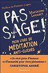 Pas sage ! : Mon livre de méditation anti-clichés par Leenart