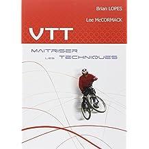 VTT : maîtriser des techniques
