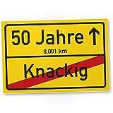 DankeDir! 50 Jahre (Knackig) Kunststoff Schild - Ortssschild, Geschenk 50. Geburtstag Freund/Freundin, Geschenkidee Geburtstagsgeschenk 50ten Geschenk 50er Geburtstagsparty