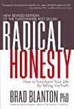 Radical Honesty: How to Transform Your Life by Telling the Truth (English Edition)