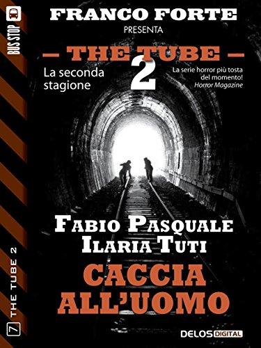 Caccia all'uomo (The Tube 2)