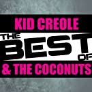 The Best of Kid Creole & The Coconuts