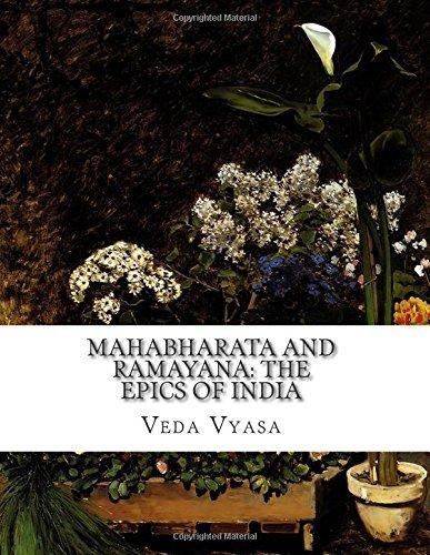 Mahabharata and Ramayana: The Epics of India by Veda Vyasa (2015-06-04)