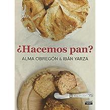Hacemos pan / Let's Make Bread (GASTRONOMIA., Band 703011)