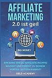 Affiliate Marketing 2.0 ist geil: Erfahre