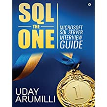 SQL the One: Microsoft SQL Server Interview Guide