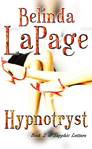 hypnotryst-a-sizzling-first-time-lesbian-romance-sapphic-letters-book-2
