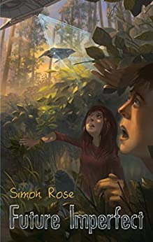 Future imperfect ebook simon rose amazon kindle store future imperfect by rose simon fandeluxe Ebook collections