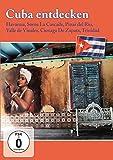 Cuba entdecken - Faszination