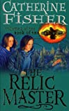 Relic Master #1: The Relic Master (Book of the Crow)