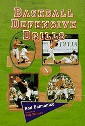 Baseball Defensive Drills by Rod Delmonico (1997-01-11)