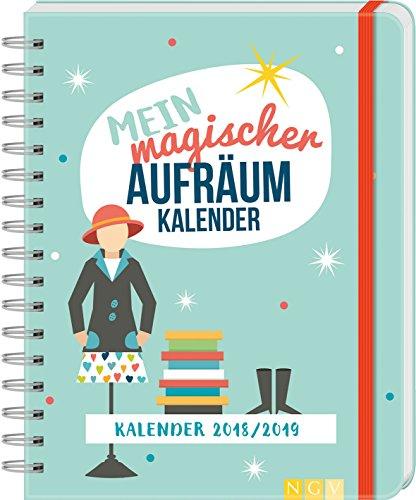 Mein magischer Aufräumkalender: Kalender 2018/2019 (Kalender Planer Gebunden)