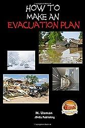 How to Make an Evacuation Plan by M. Usman (2015-08-11)