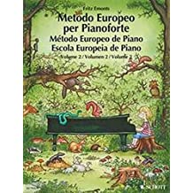 The European Piano Method - Volume 2: German/French/English/Spanish by Fritz Emonts (1996-04-01)