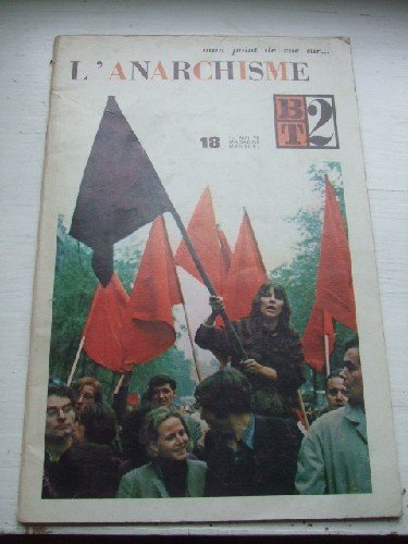 mon-point-de-vue-sur-l-39-anarchisme-bt-n-19