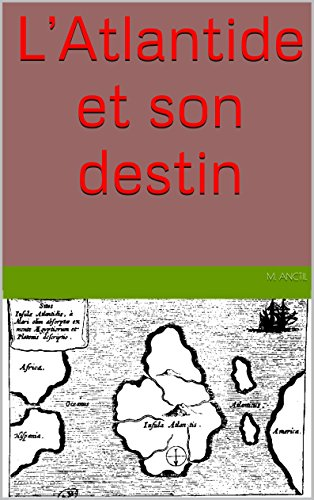 L'Atlantide et son destin