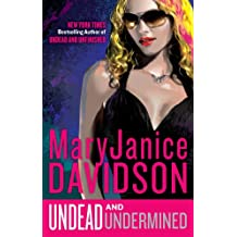 Undead and Undermined: A Queen Betsy Novel
