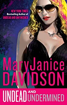 Undead and Undermined: A Queen Betsy Novel von [Davidson, MaryJanice]