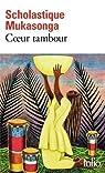 Coeur tambour par Mukasonga