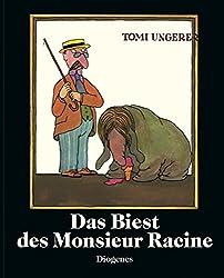 Das Biest des Monsieur Racine (Kinderbücher)
