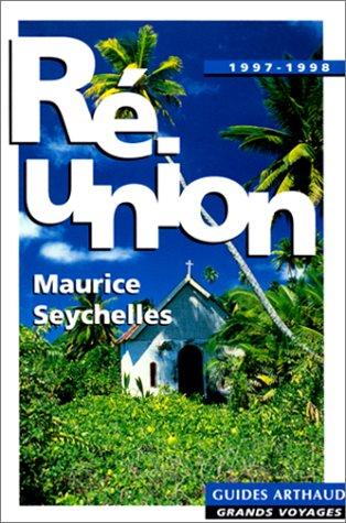 La Réunion, Île Maurice, Les Seychelles, 1997-1998
